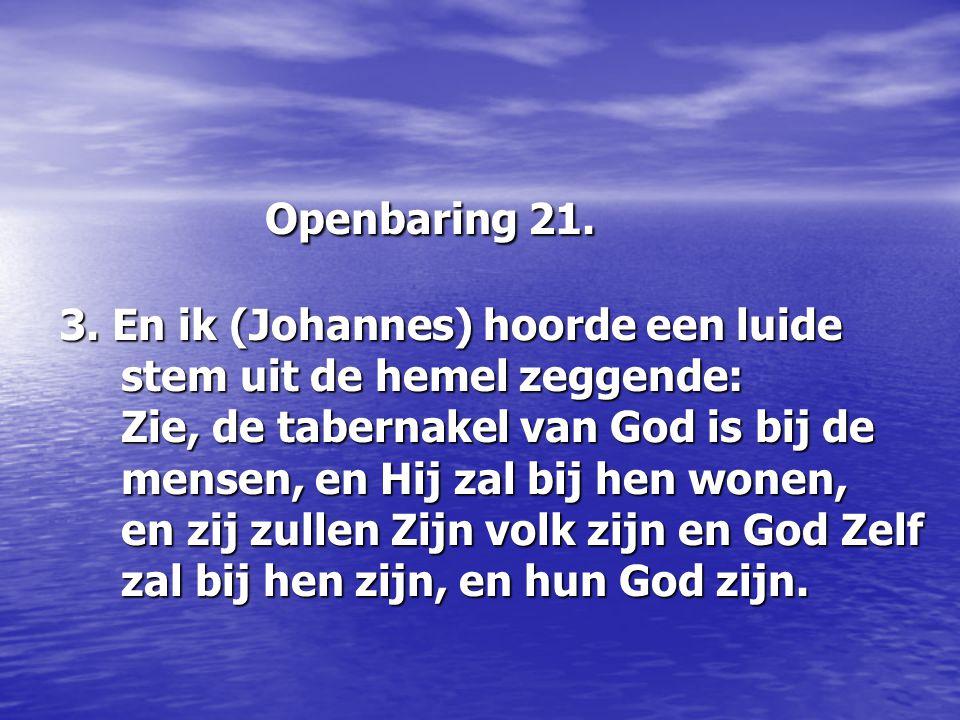 Openbaring 21. 3.