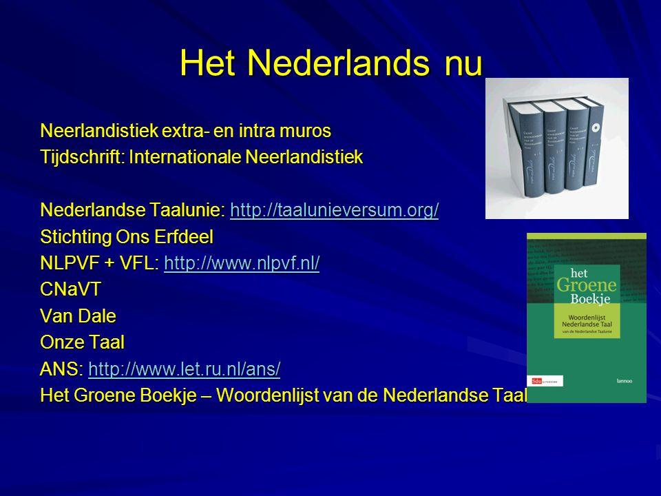Het Nederlands nu Neerlandistiek extra- en intra muros