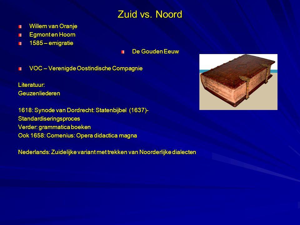 Zuid vs. Noord Willem van Oranje Egmont en Hoorn 1585 – emigratie