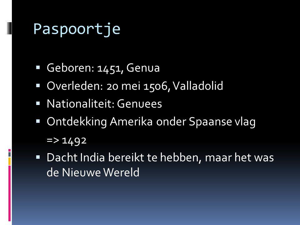 Paspoortje Geboren: 1451, Genua Overleden: 20 mei 1506, Valladolid