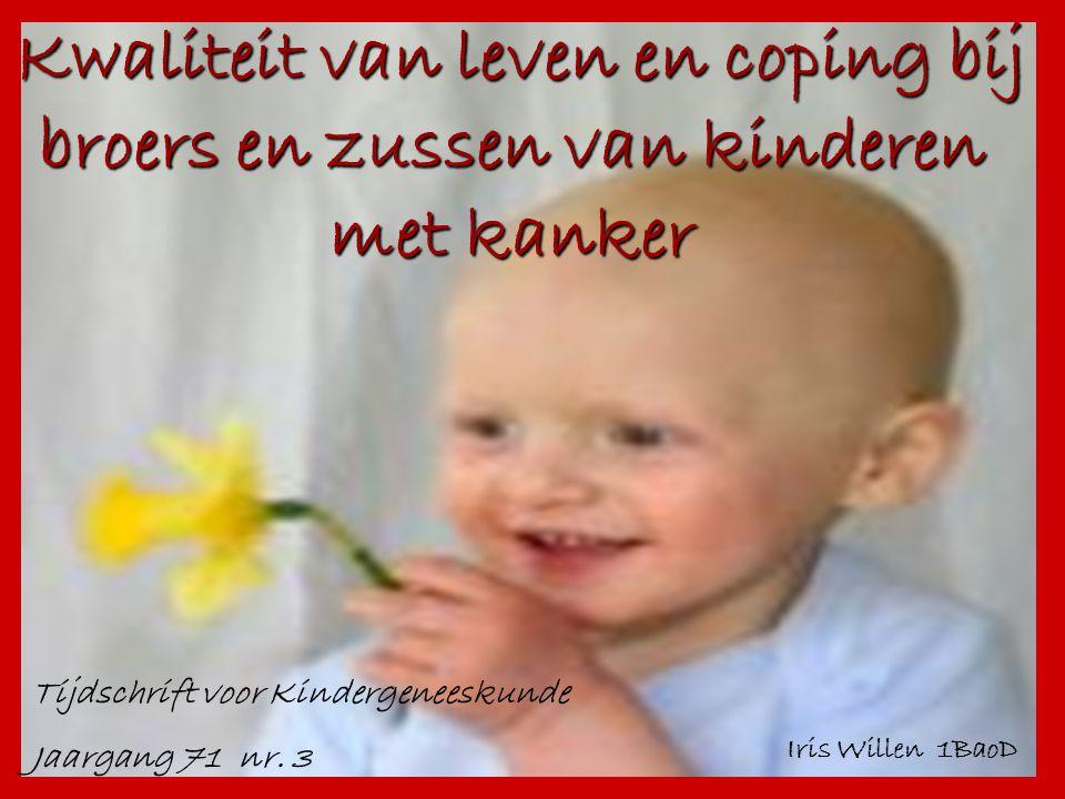 Kwaliteit van leven en coping bij broers en zussen van kinderen met kanker