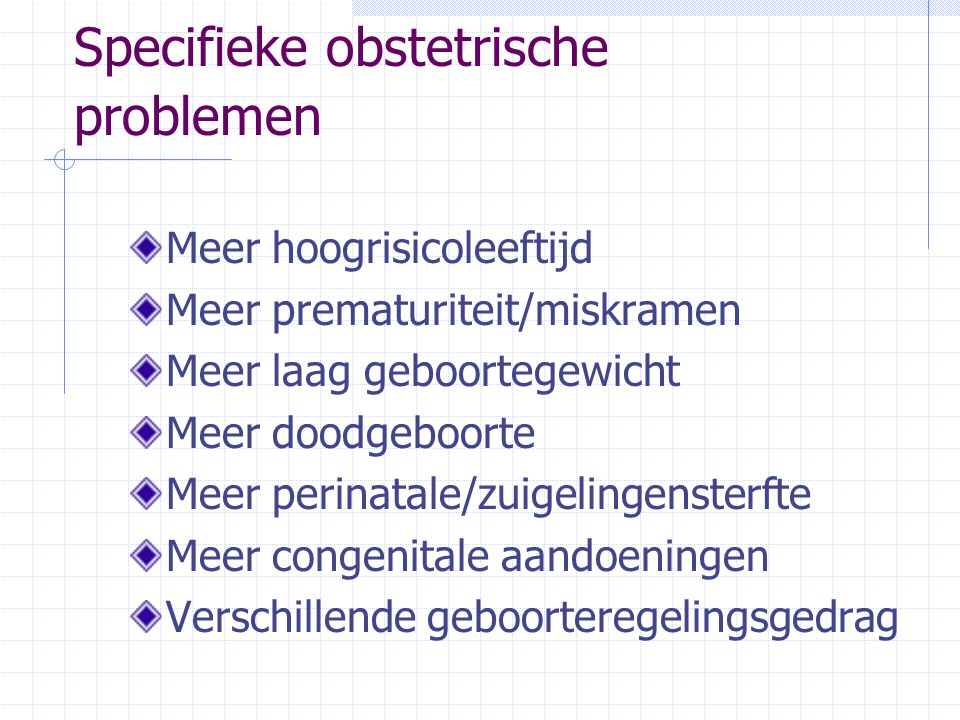 Specifieke obstetrische problemen