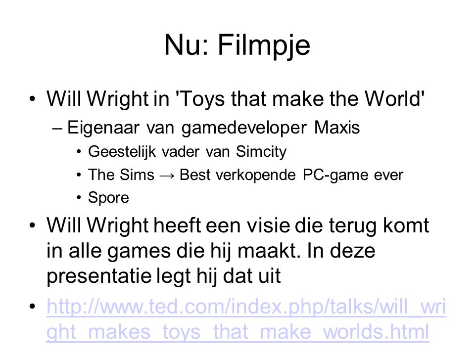 Nu: Filmpje Will Wright in Toys that make the World