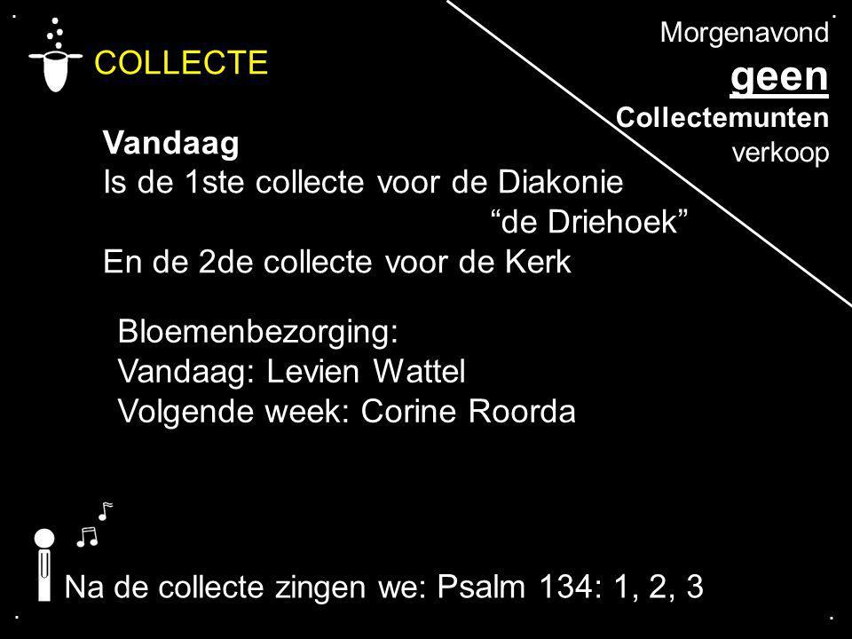 geen COLLECTE Vandaag Is de 1ste collecte voor de Diakonie