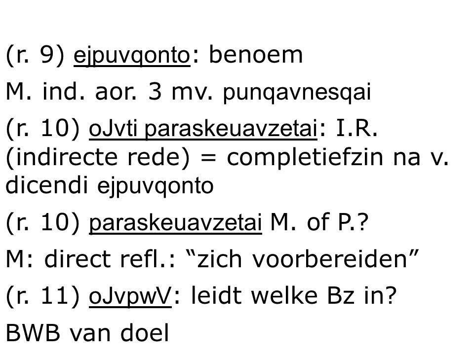 (r. 9) ejpuvqonto: benoem