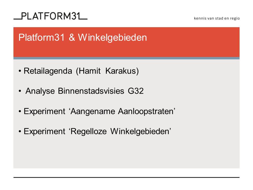 Platform31 & Winkelgebieden