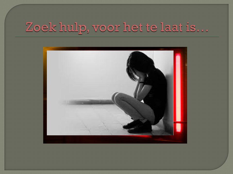 Zoek hulp, voor het te laat is…