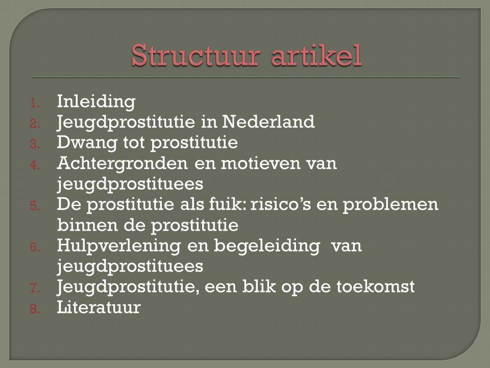 Structuur artikel Inleiding Jeugdprostitutie in Nederland