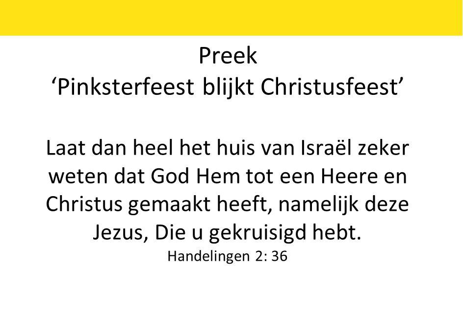 'Pinksterfeest blijkt Christusfeest'