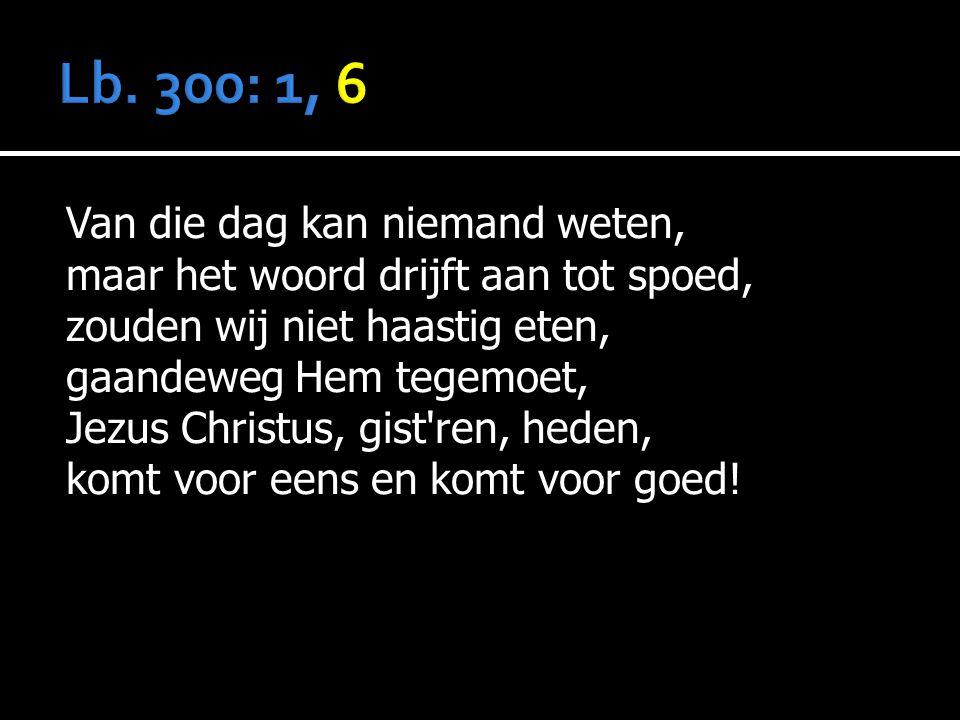 Lb. 300: 1, 6