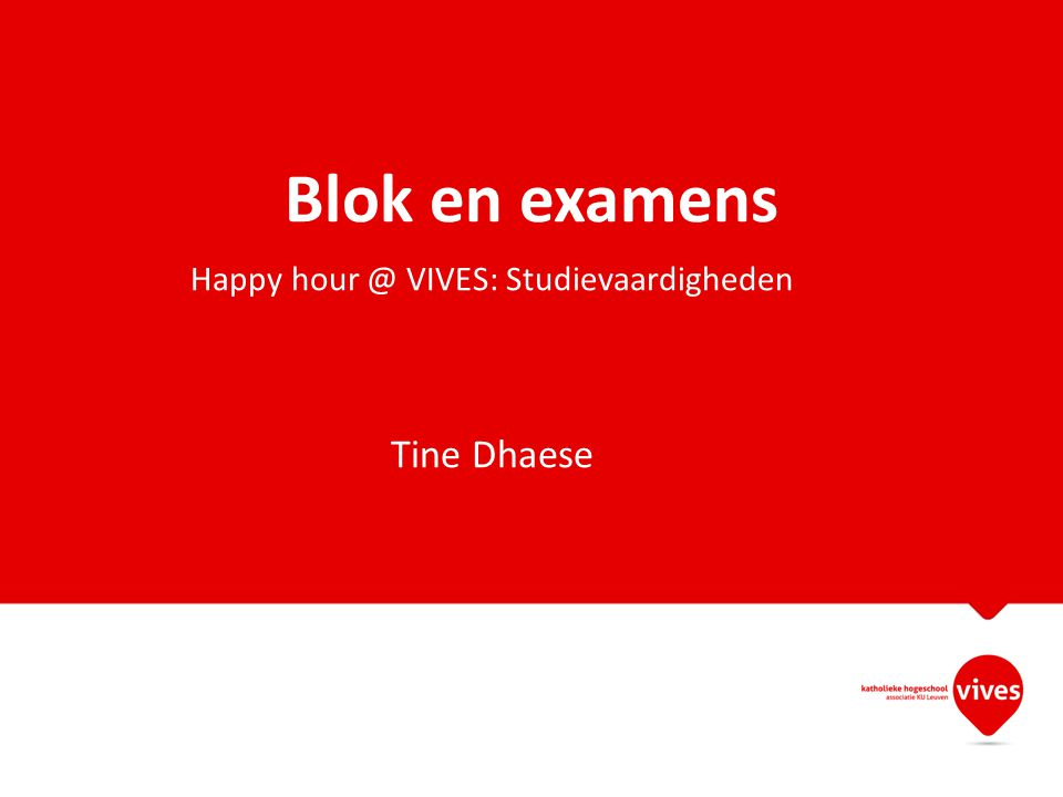 Happy hour @ VIVES: Studievaardigheden Tine Dhaese