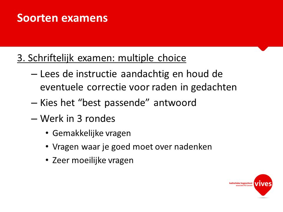 Soorten examens 3. Schriftelijk examen: multiple choice