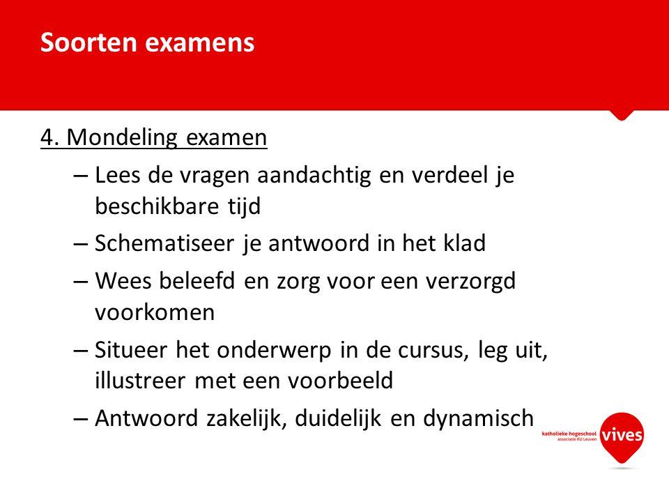 Soorten examens 4. Mondeling examen