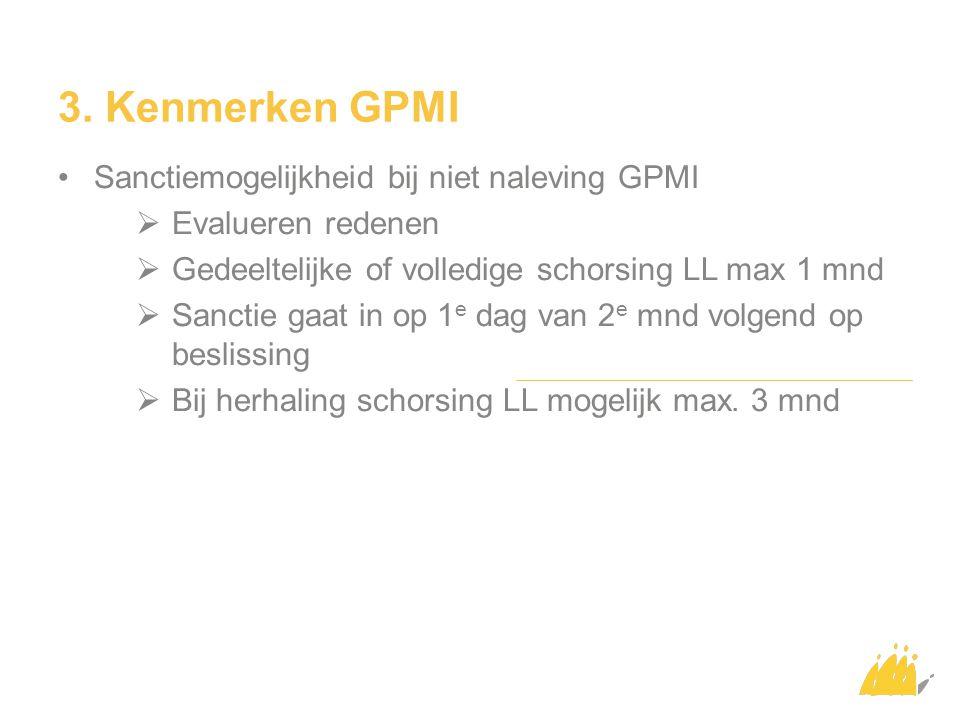 3. Kenmerken GPMI Sanctiemogelijkheid bij niet naleving GPMI