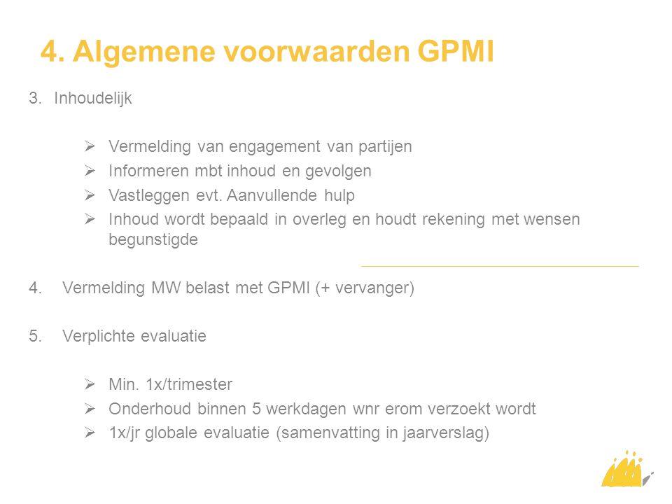 4. Algemene voorwaarden GPMI