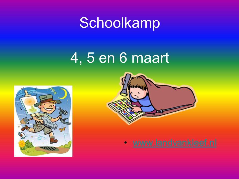 Schoolkamp 4, 5 en 6 maart www.landvankleef.nl
