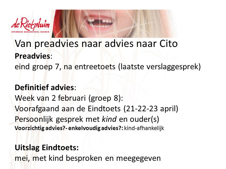 Van preadvies naar advies naar Cito
