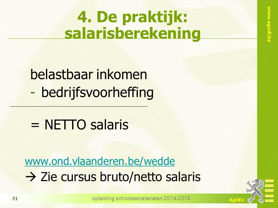 4. De praktijk: salarisberekening