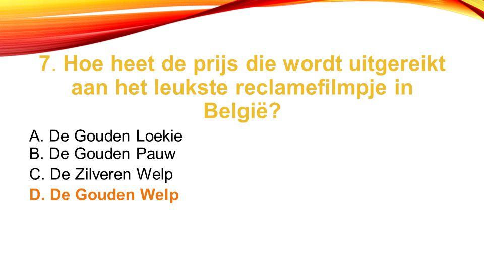7. Hoe heet de prijs die wordt uitgereikt aan het leukste reclamefilmpje in België