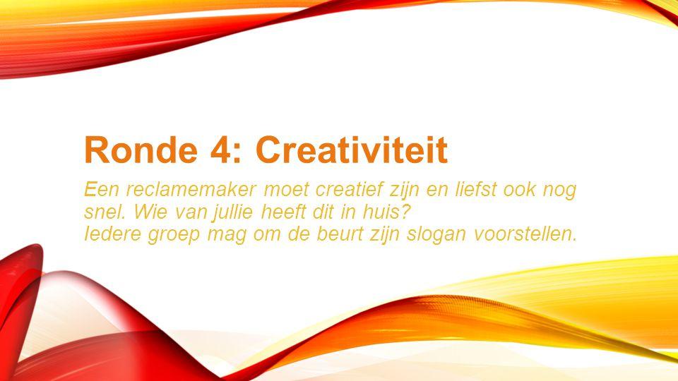 Ronde 4: Creativiteit