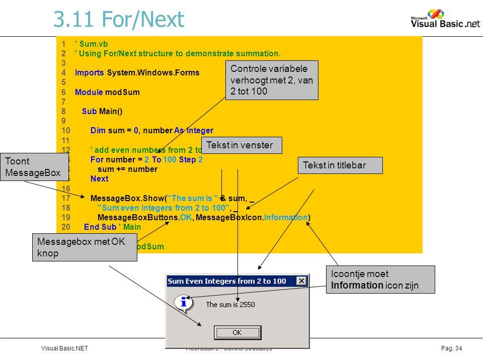 3.11 For/Next Controle variabele verhoogt met 2, van 2 tot 100