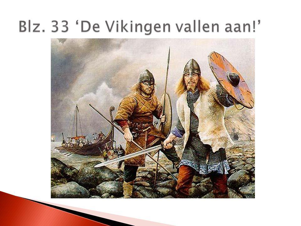 Blz. 33 'De Vikingen vallen aan!'