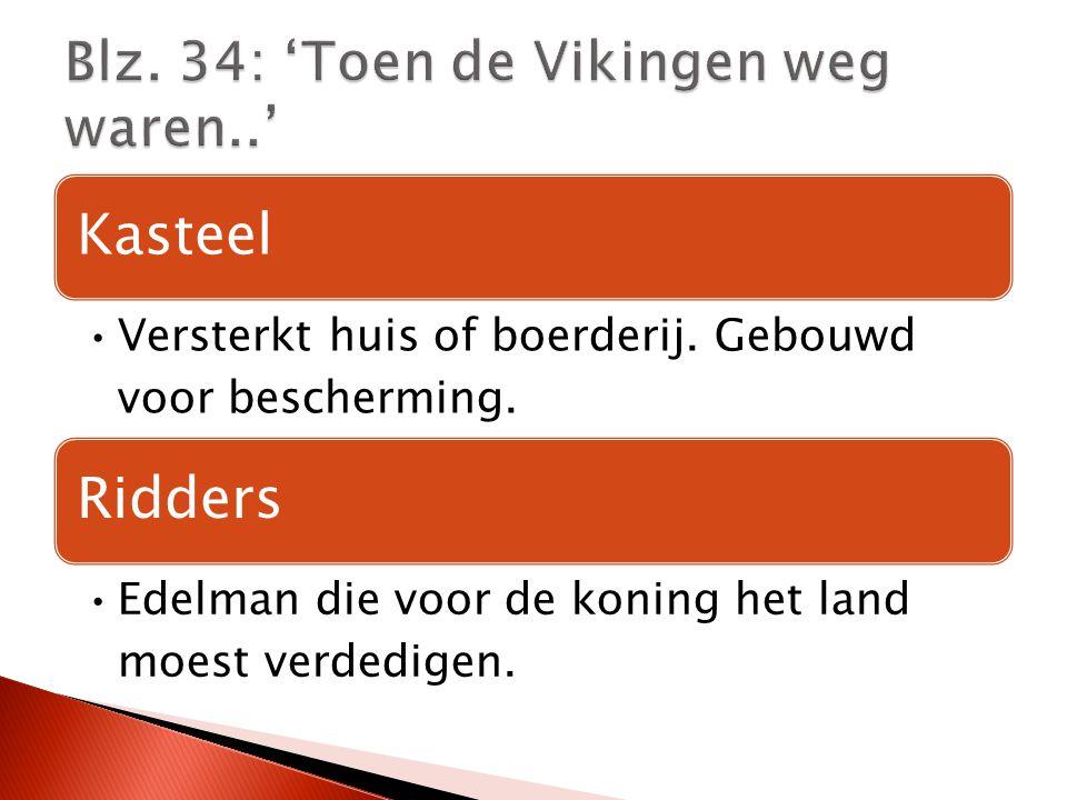 Blz. 34: 'Toen de Vikingen weg waren..'