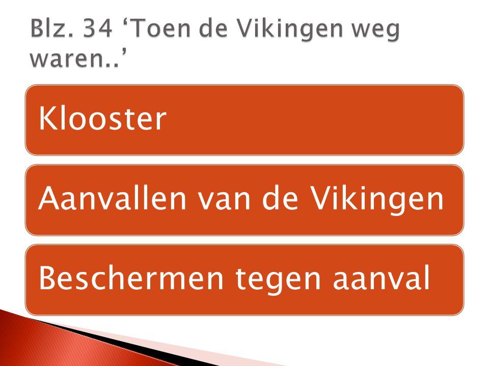 Blz. 34 'Toen de Vikingen weg waren..'