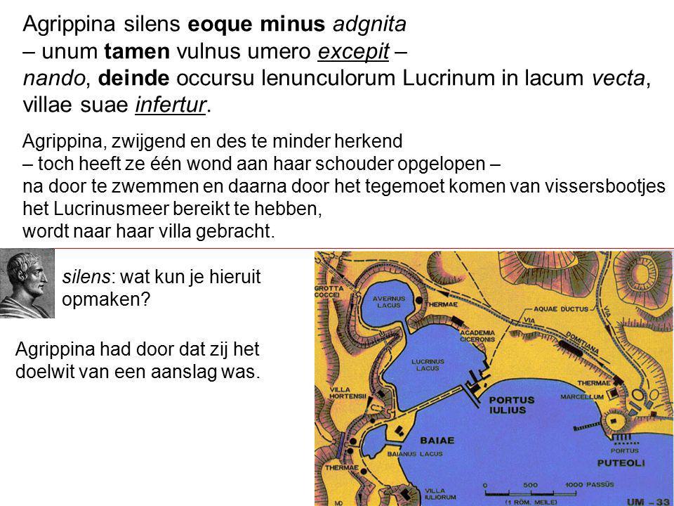 Agrippina silens eoque minus adgnita