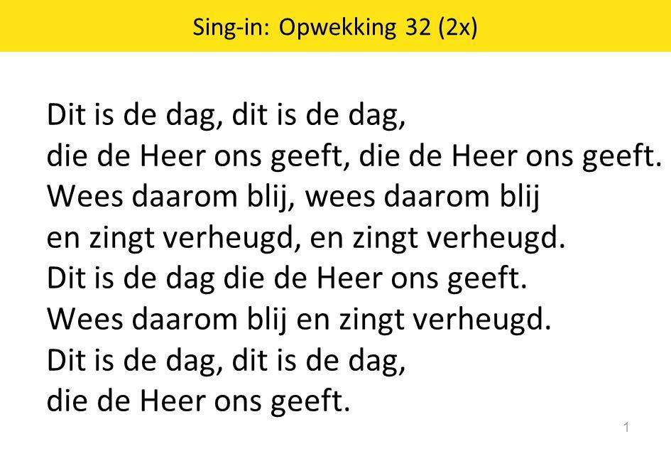 Sing-in: Opwekking 32 (2x)