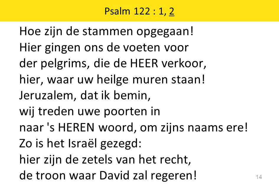 Psalm 122 : 1, 2