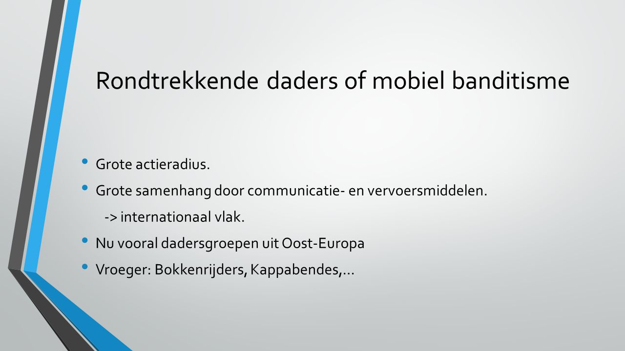Rondtrekkende daders of mobiel banditisme