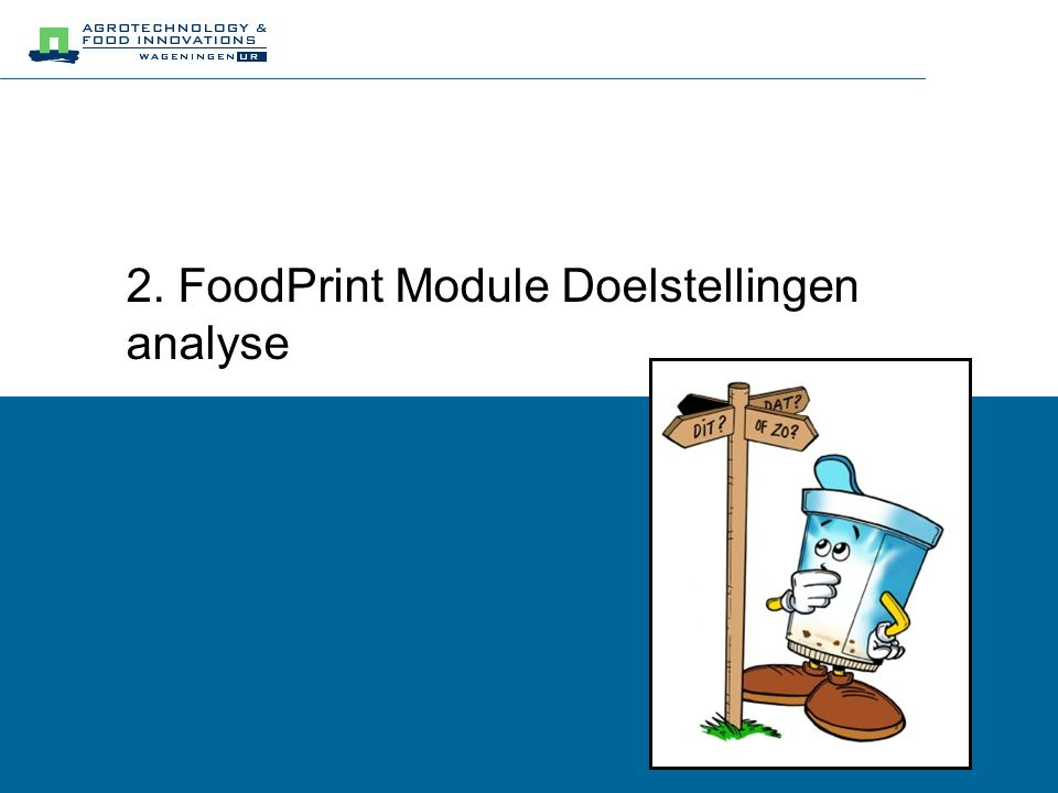 2. FoodPrint Module Doelstellingen analyse