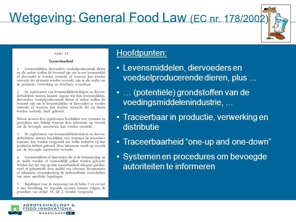 Wetgeving: General Food Law (EC nr. 178/2002)