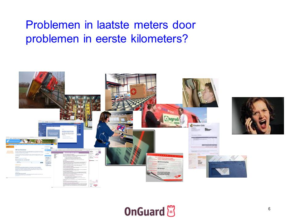 Problemen in laatste meters door problemen in eerste kilometers