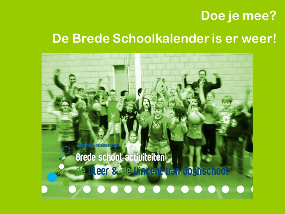 Doe je mee De Brede Schoolkalender is er weer!