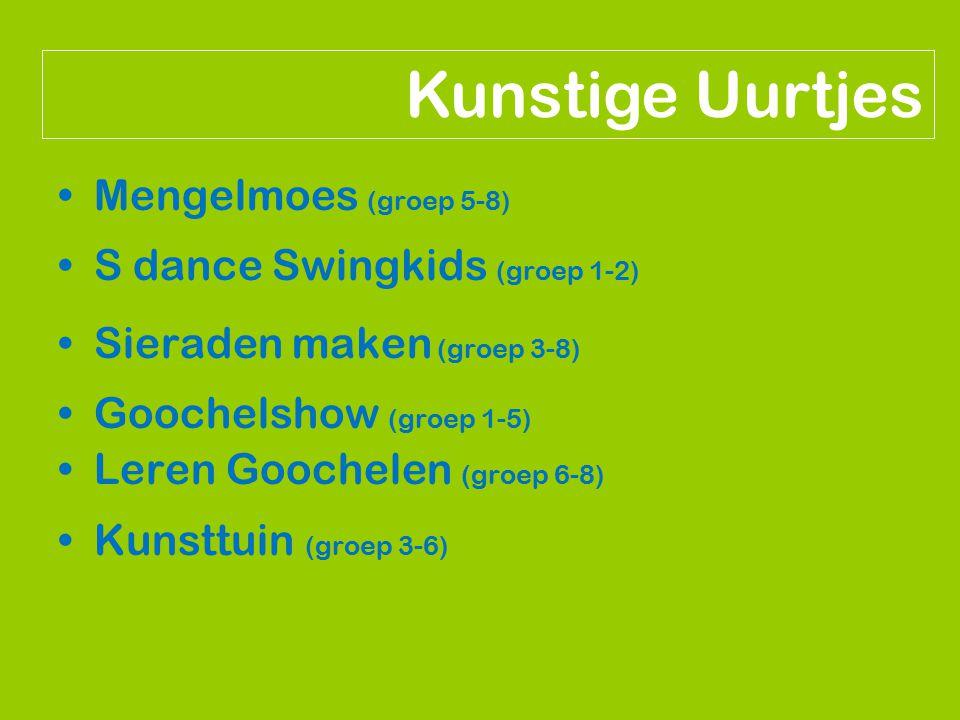 Kunstige Uurtjes Mengelmoes (groep 5-8) S dance Swingkids (groep 1-2)