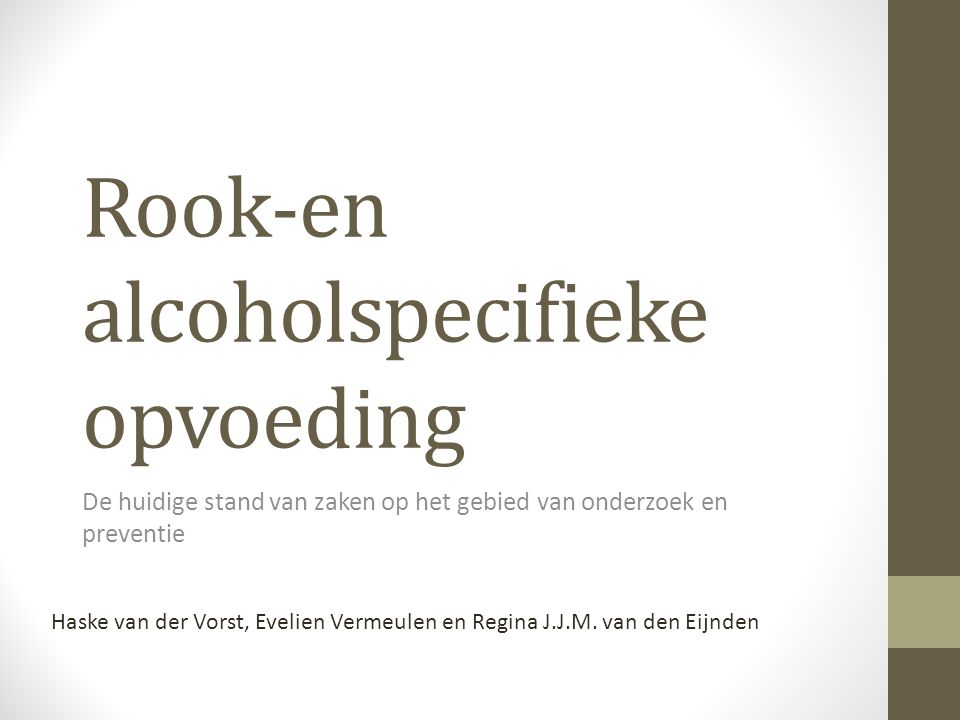 Rook-en alcoholspecifieke opvoeding