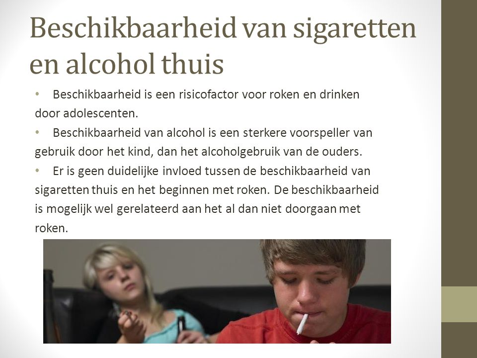 Beschikbaarheid van sigaretten en alcohol thuis