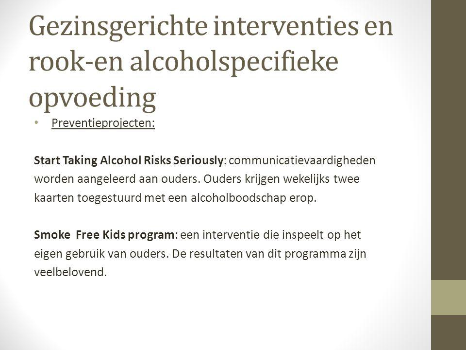 Gezinsgerichte interventies en rook-en alcoholspecifieke opvoeding