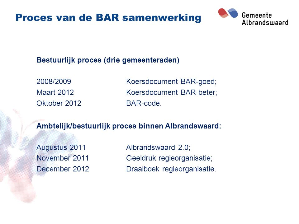 Proces van de BAR samenwerking