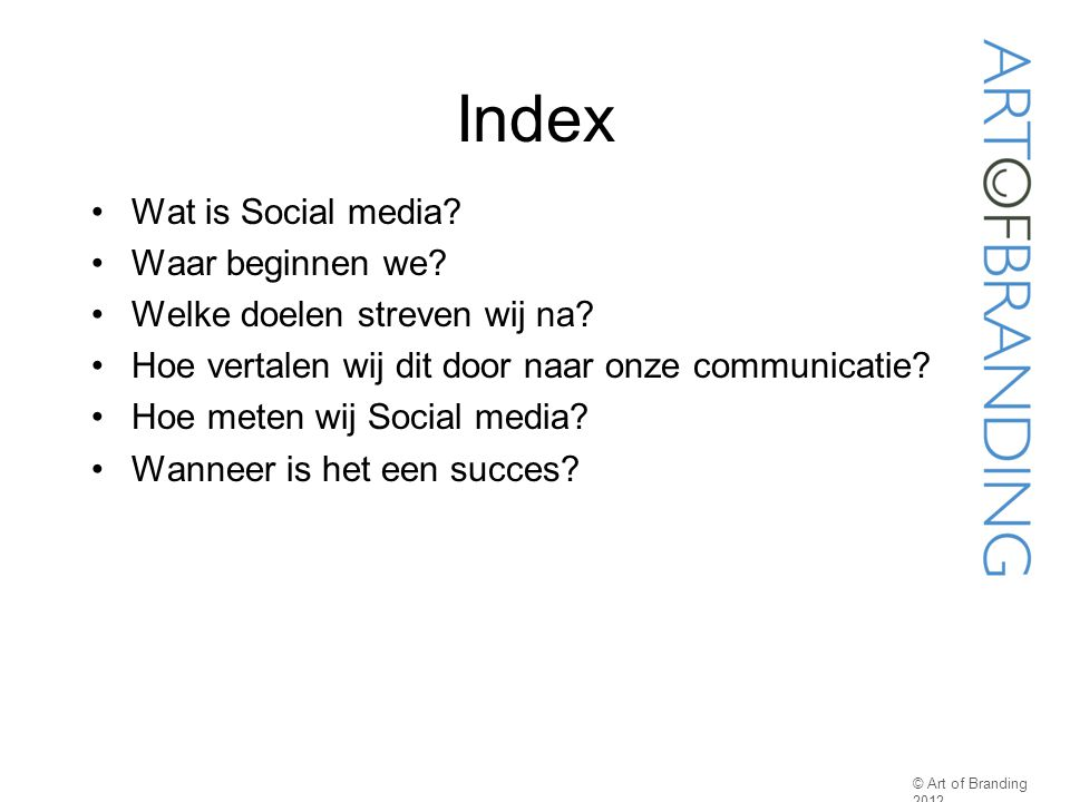 Index Wat is Social media Waar beginnen we