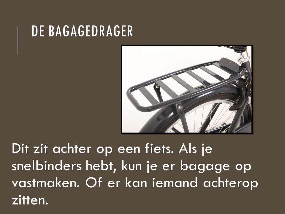 De bagagedrager Dit zit achter op een fiets.
