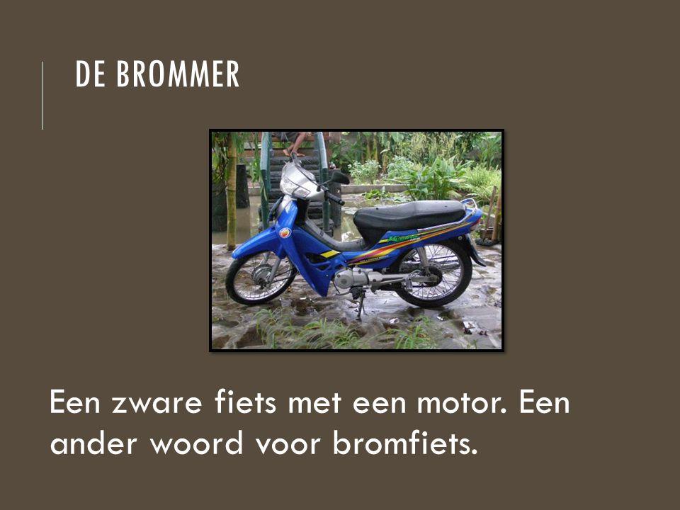 De brommer Een zware fiets met een motor. Een ander woord voor bromfiets.