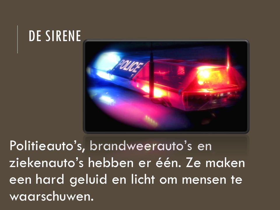 De sirene Politieauto's, brandweerauto's en ziekenauto's hebben er één.