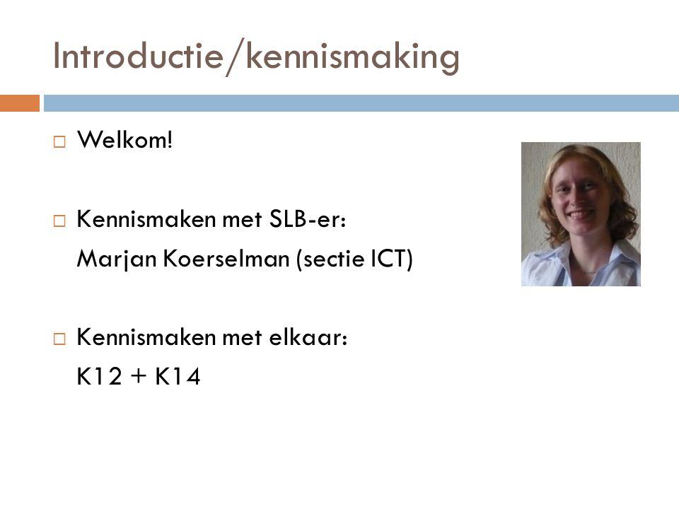 Introductie/kennismaking