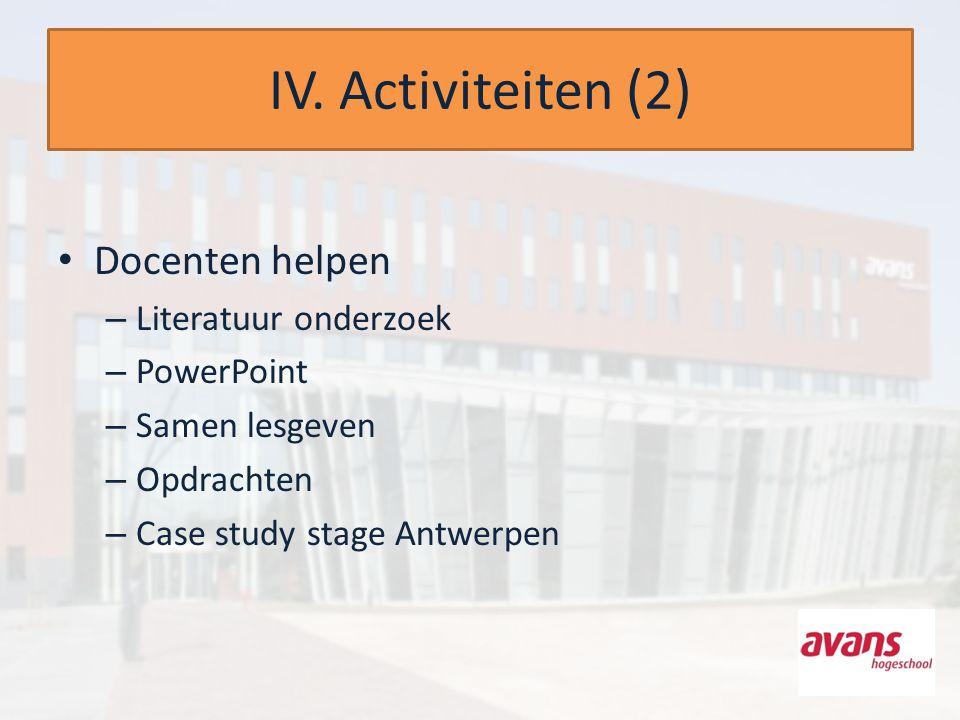 IV. Activiteiten (2) Docenten helpen Literatuur onderzoek PowerPoint