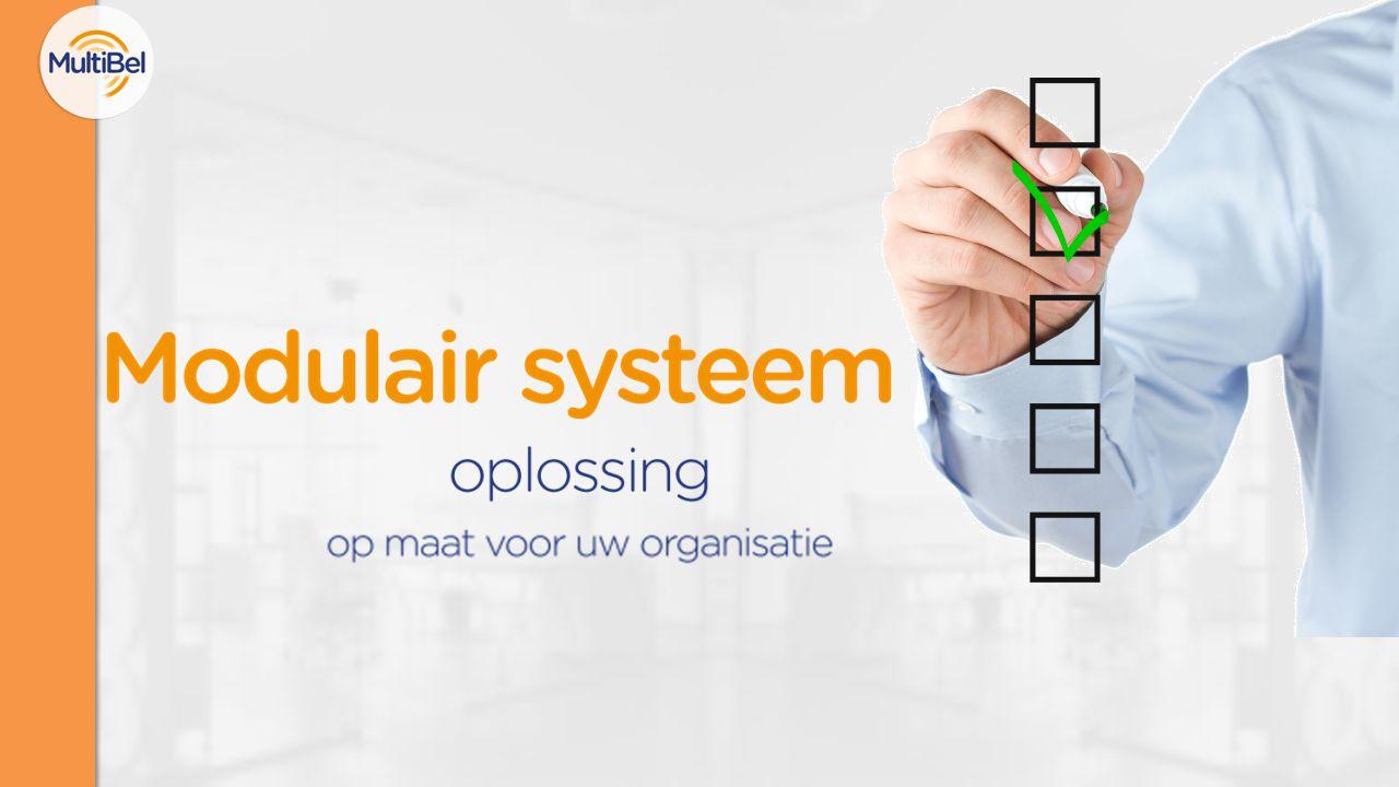 MultiBel wordt modulair opgebouwd