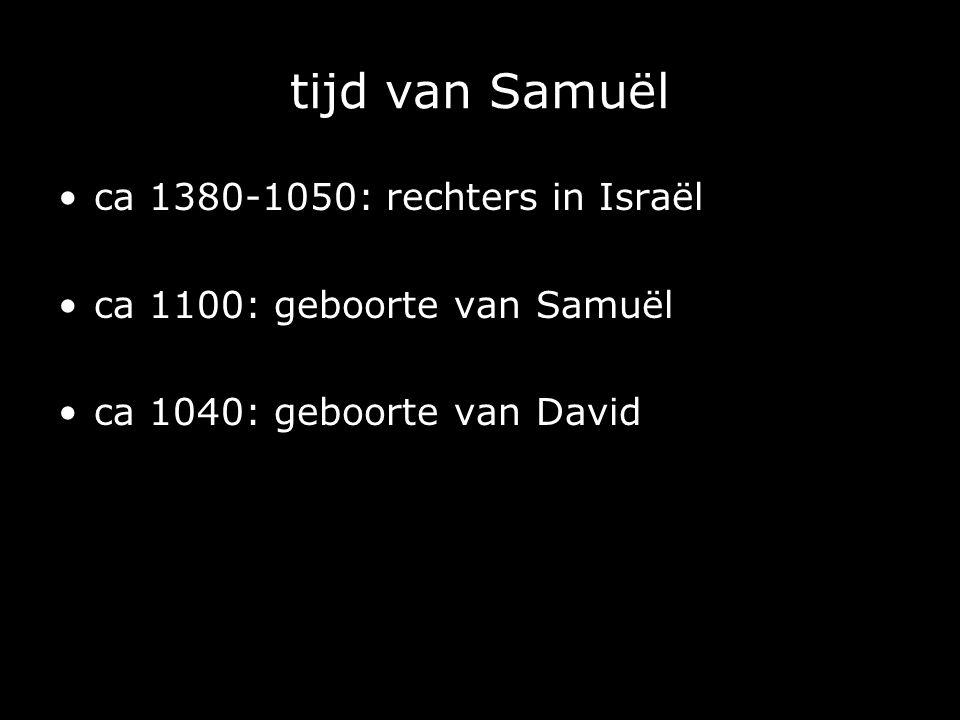 tijd van Samuël ca 1380-1050: rechters in Israël