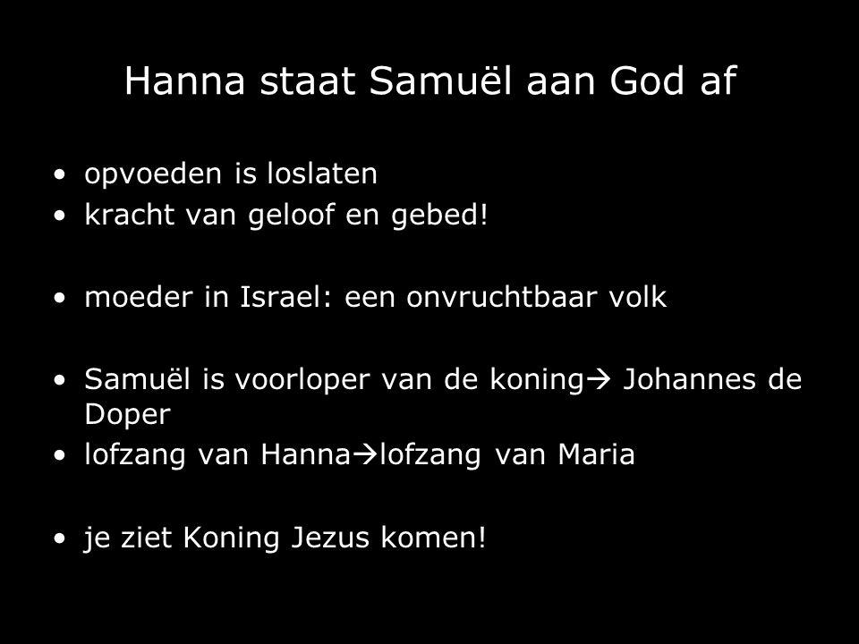 Hanna staat Samuël aan God af